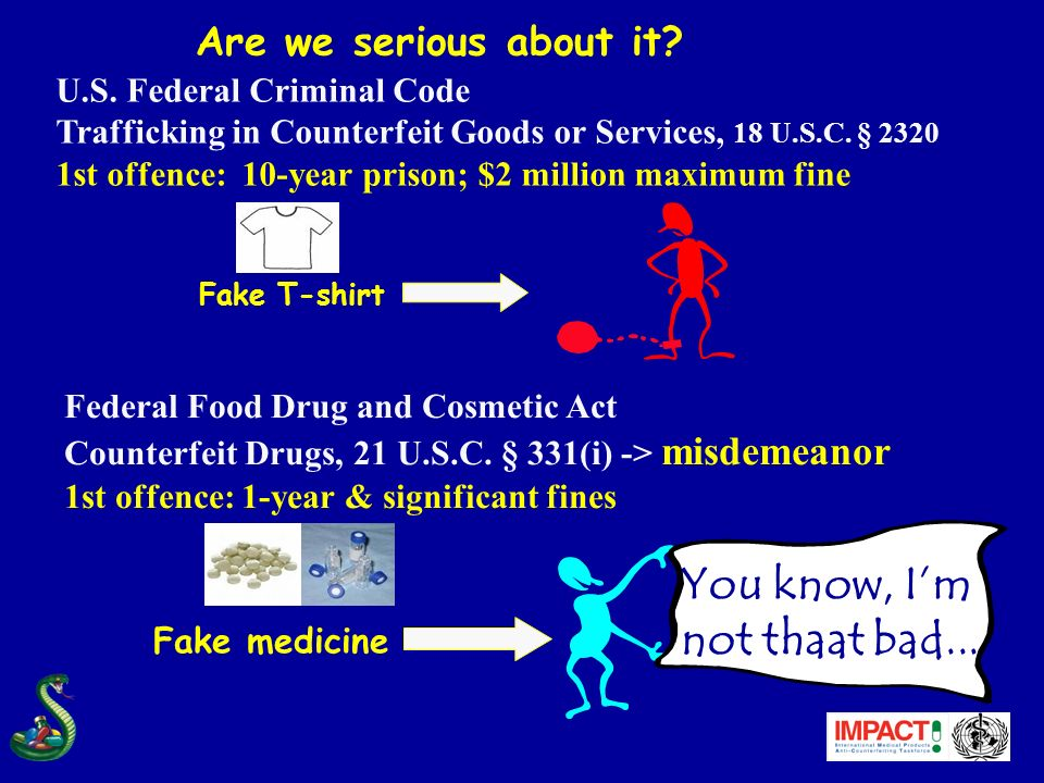 U.S. Federal Criminal Code Trafficking in Counterfeit Goods or Services, 18 U.S.C.