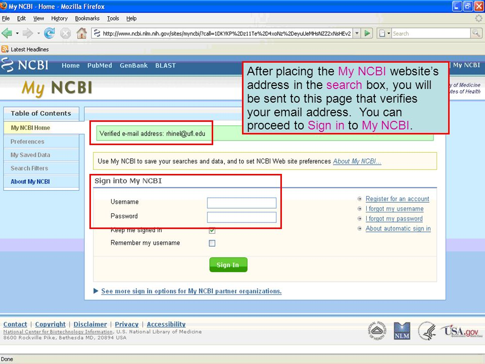 After placing the My NCBI websites address in the search box, you will be sent to this page that verifies your email address.
