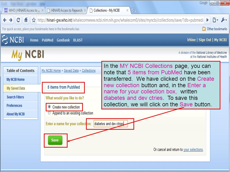 In the MY NCBI Collections page, you can note that 5 items from PubMed have been transferred.