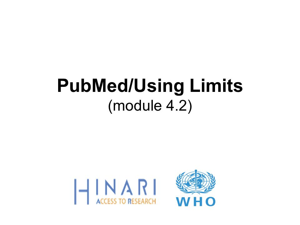 PubMed/Using Limits (module 4.2)