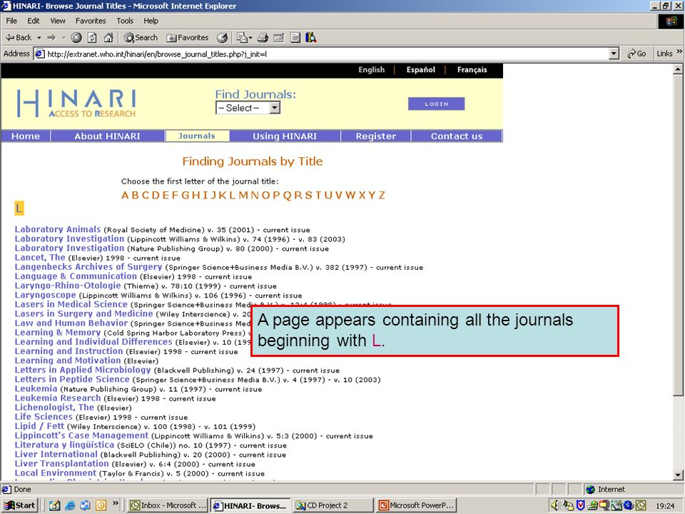 Accessing journals by title 2 A page appears containing all the journals beginning with L.