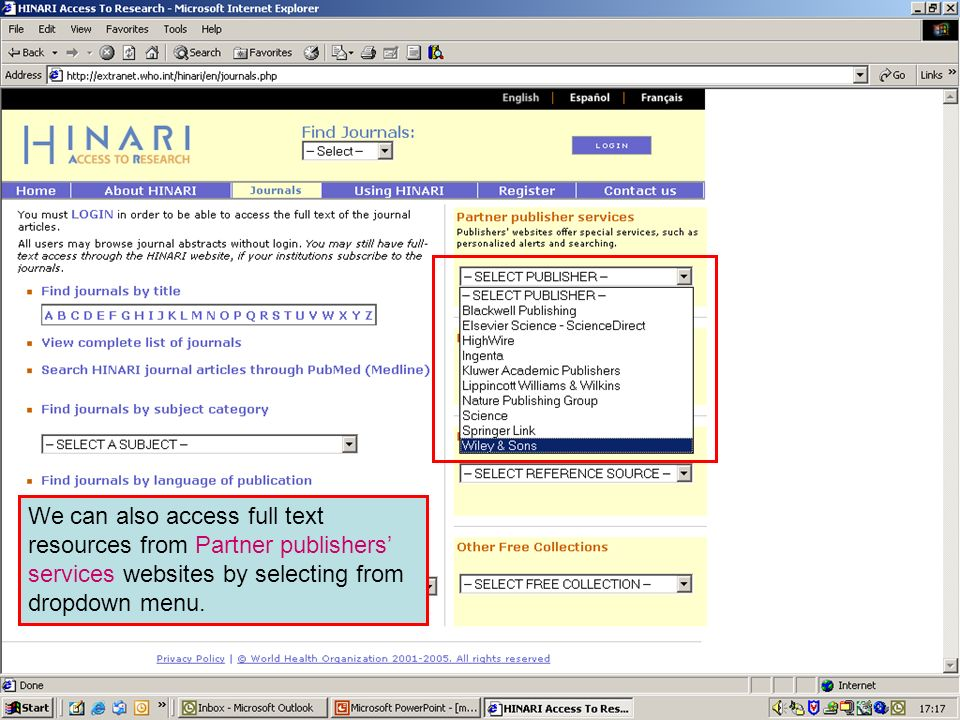 Partner publisher services 1 We can also access full text resources from Partner publishers services websites by selecting from dropdown menu.
