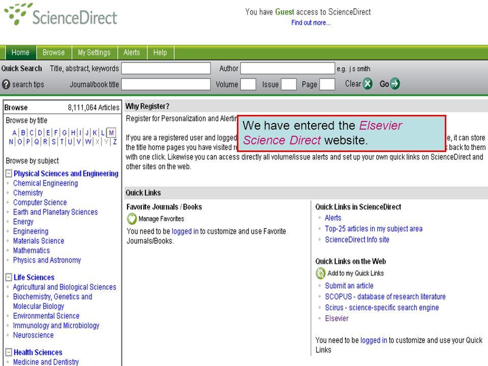 Partner Publisher Services – Science Direct We have entered the Elsevier Science Direct website.