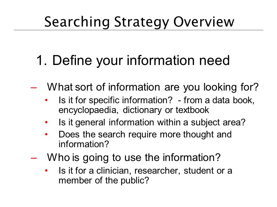 Searching Strategy Overview 1.