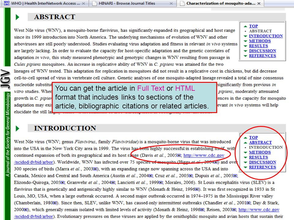 You can get the article in Full Text or HTML format that includes links to sections of the article, bibliographic citations or related articles.