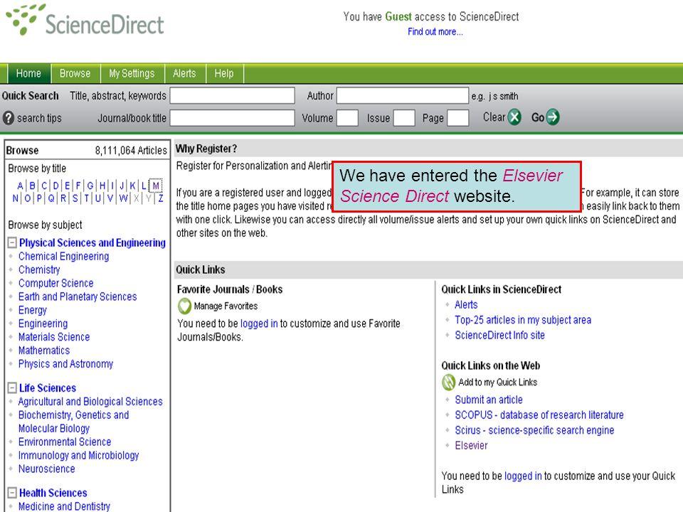 Publishers websites We have entered the Elsevier Science Direct website.