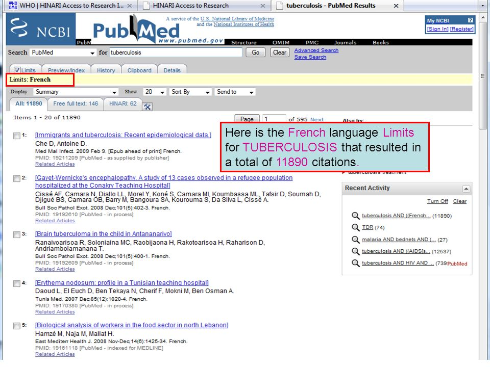 Limit by Vietnamese Here is the French language Limits for TUBERCULOSIS that resulted in a total of 11890 citations.