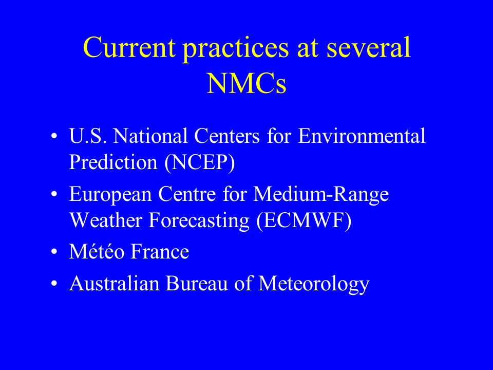Current practices at several NMCs U.S.