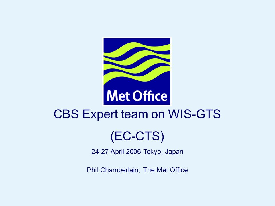 The Met Office [UK] TCP/IP Status Report RTH & NMS connectivity from Exeter Message switching systems – Frost Message switching systems – Netlink Migration to TCP/IP Usage of WMO sockets Usage of File Naming Conventions Usage of FTP Procedures Usage of e-mail procedures Usage of internet IT Security issues