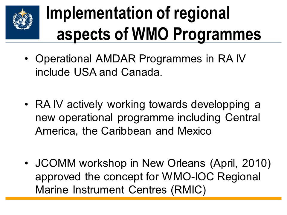 Operational AMDAR Programmes in RA IV include USA and Canada. RA IV actively working towards developping a new operational programme including Central