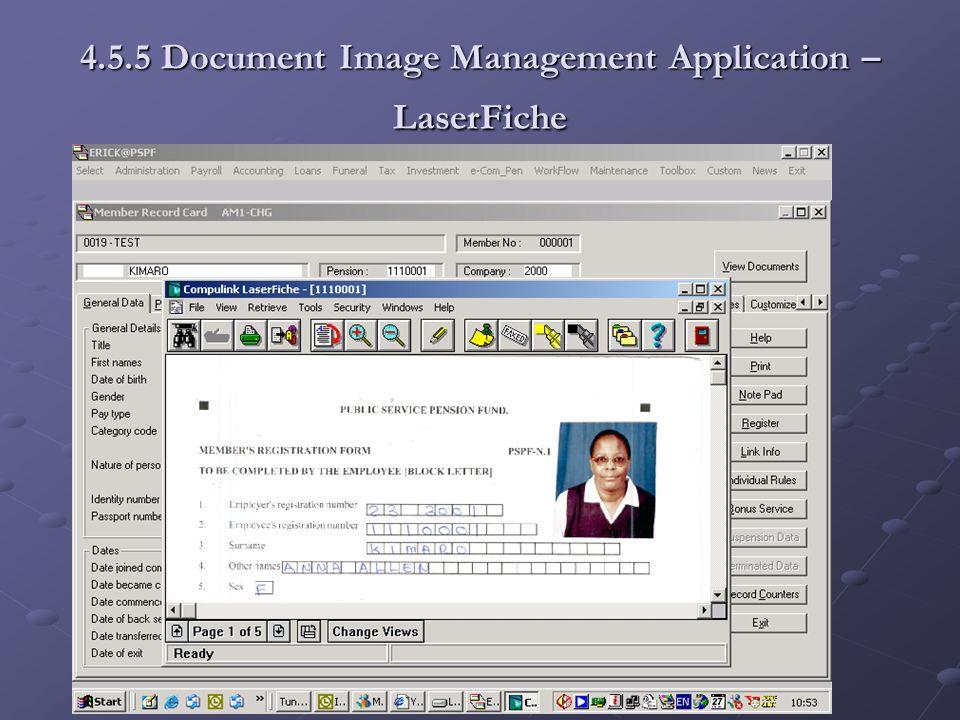 4.5.5 Document Image Management Application – LaserFiche