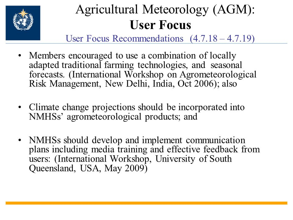 Members encouraged to use a combination of locally adapted traditional farming technologies, and seasonal forecasts. (International Workshop on Agrome