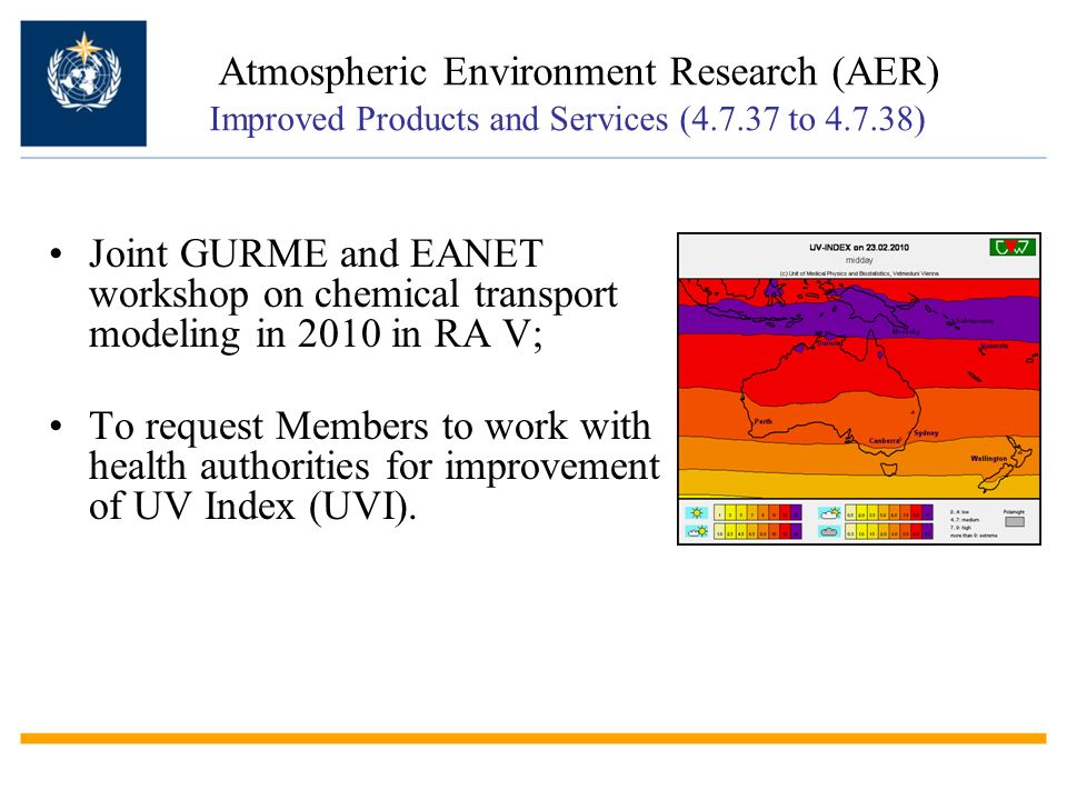 Joint GURME and EANET workshop on chemical transport modeling in 2010 in RA V; To request Members to work with health authorities for improvement of U