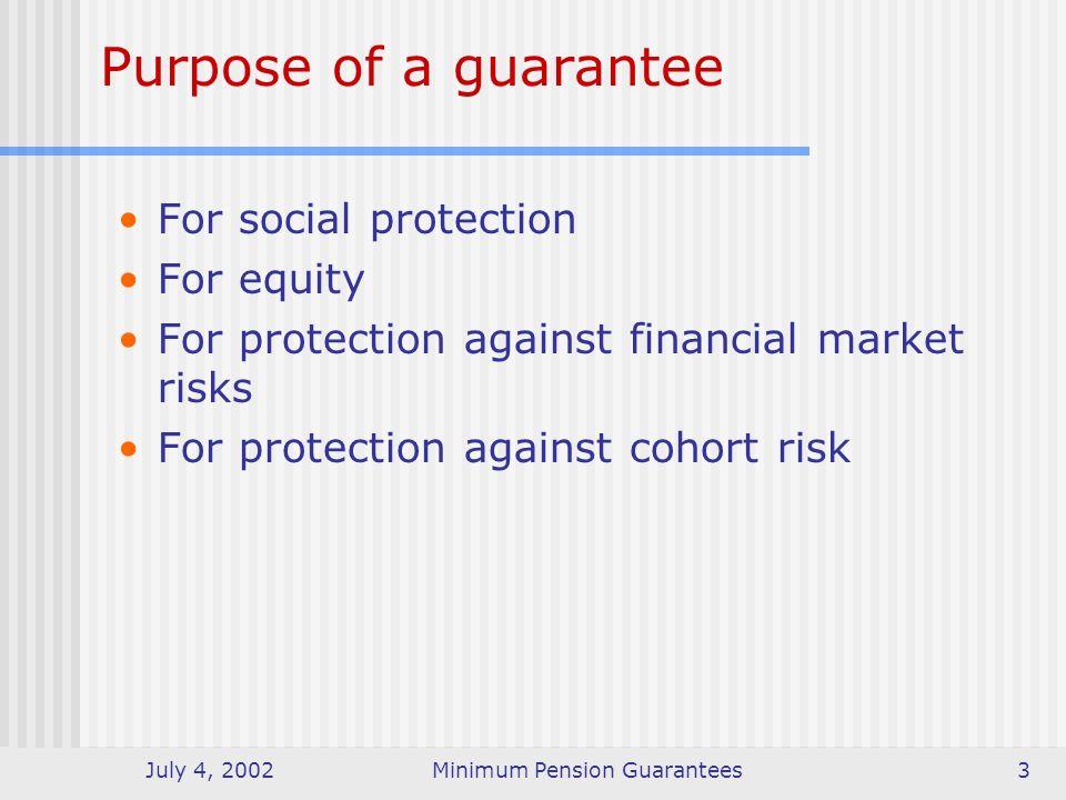July 4, 2002Minimum Pension Guarantees14 At a glance