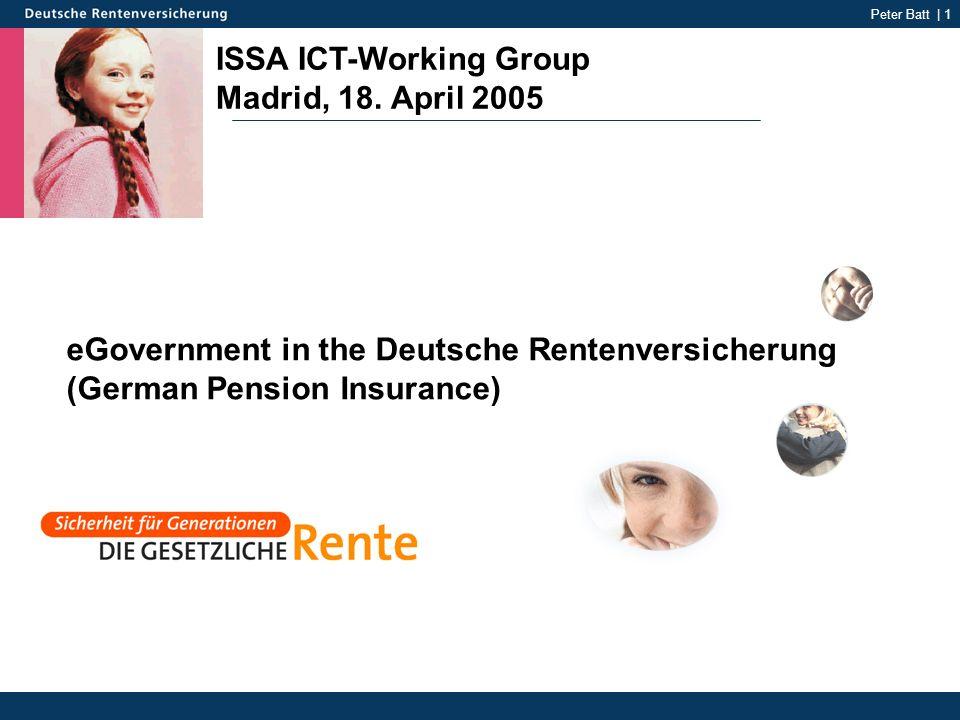 Peter Batt | 1 ISSA ICT-Working Group Madrid, 18.