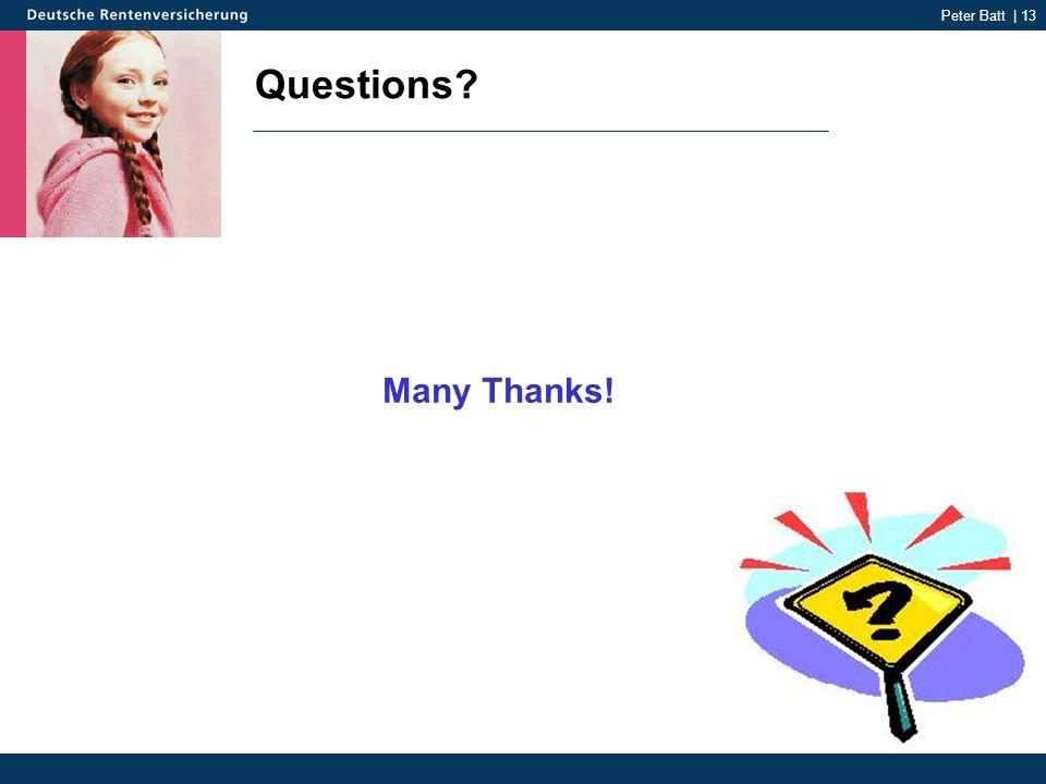 Peter Batt | 13 Questions Many Thanks!