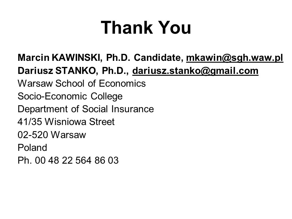 Thank You Marcin KAWINSKI, Ph.D.