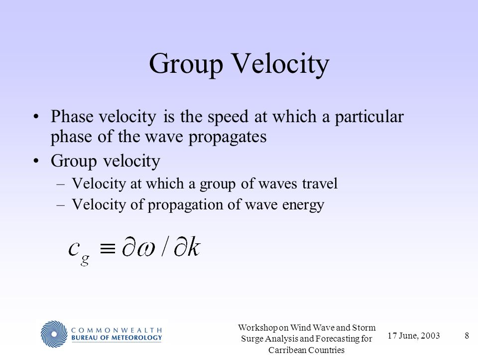 17 June, 200319 Workshop on Wind Wave and Storm Surge Analysis and Forecasting for Carribean Countries Wave Heights with Changing Wind Conditions 1.Change in wind direction If wind direction changes by < 30°, calculate waves conditions as if no change in direction has occurred If wind direction changes by > 30°, treat existing waves as swell waves, and start calculation for new wind direction from scratch.