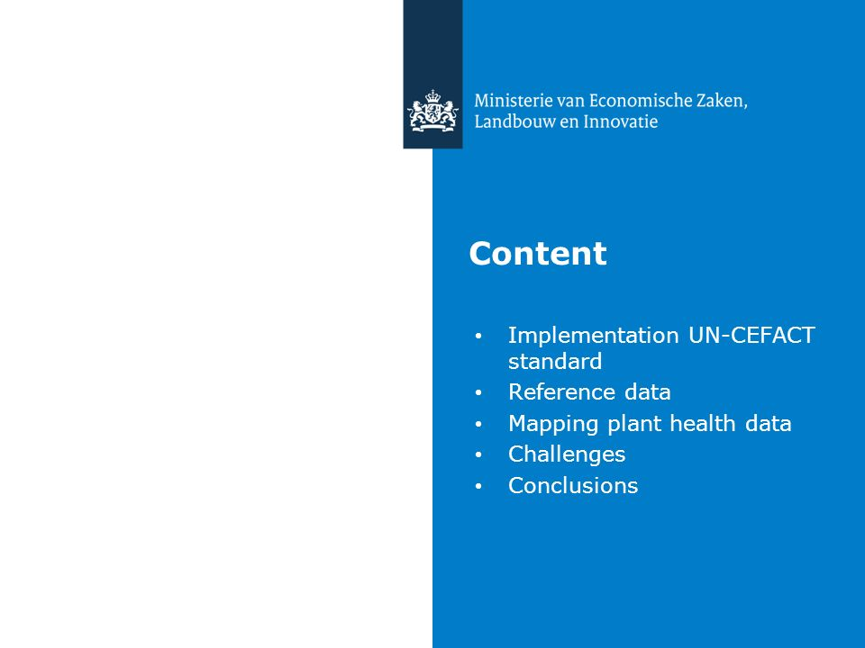 Content Implementation UN-CEFACT standard Reference data Mapping plant health data Challenges Conclusions