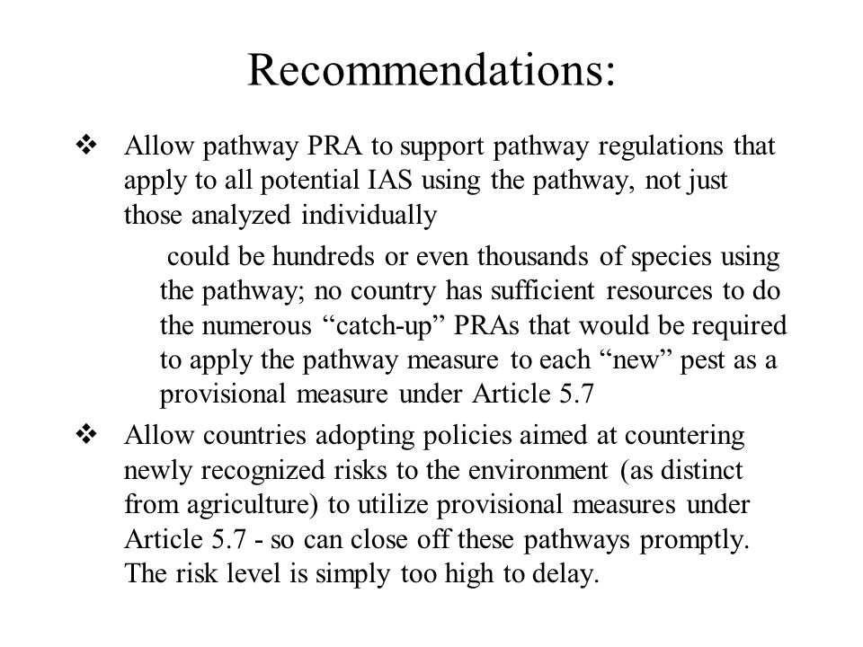 Recommendations: Allow pathway PRA to support pathway regulations that apply to all potential IAS using the pathway, not just those analyzed individua