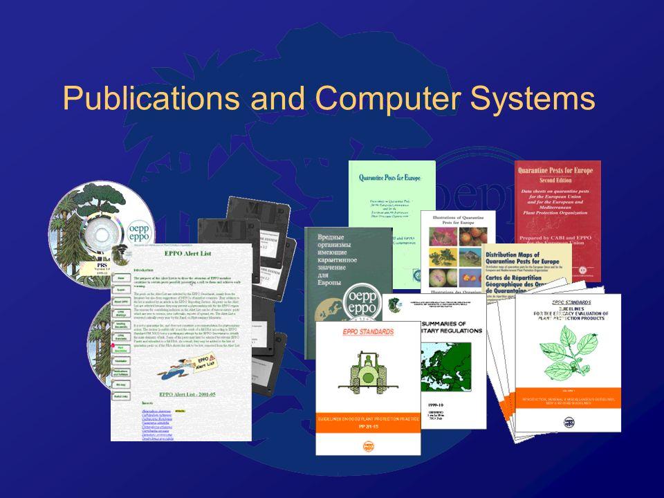 Computerized Information Sources Software – EPPT, PQR, PRS EPPO website : www.eppo.org EPPO File Server