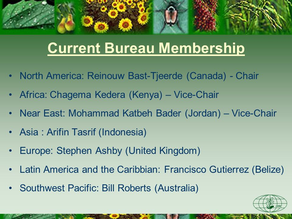 Current Bureau Membership North America: Reinouw Bast-Tjeerde (Canada) - Chair Africa: Chagema Kedera (Kenya) – Vice-Chair Near East: Mohammad Katbeh