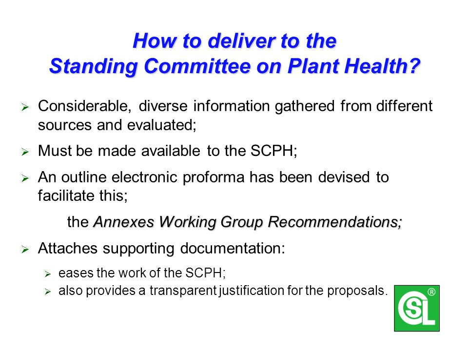 How to deliver to the Standing Committee on Plant Health.