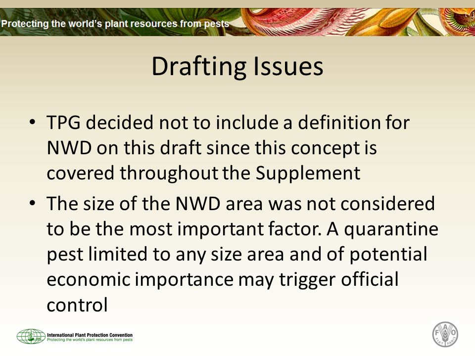 Drafting Issues TPG decided not to include a definition for NWD on this draft since this concept is covered throughout the Supplement The size of the NWD area was not considered to be the most important factor.