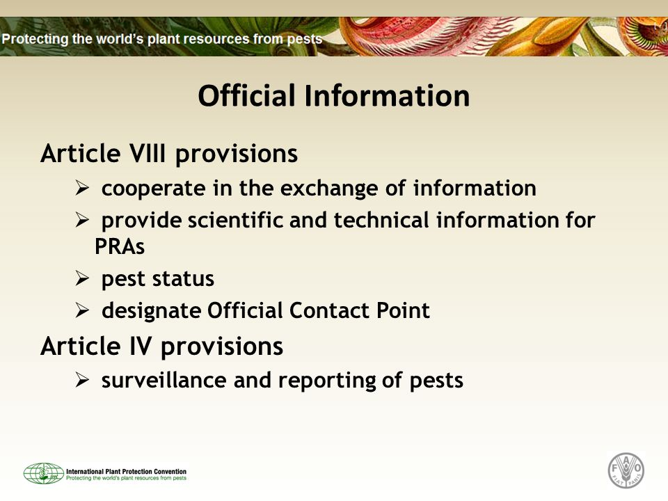 Official Information Article VIII provisions cooperate in the exchange of information provide scientific and technical information for PRAs pest statu