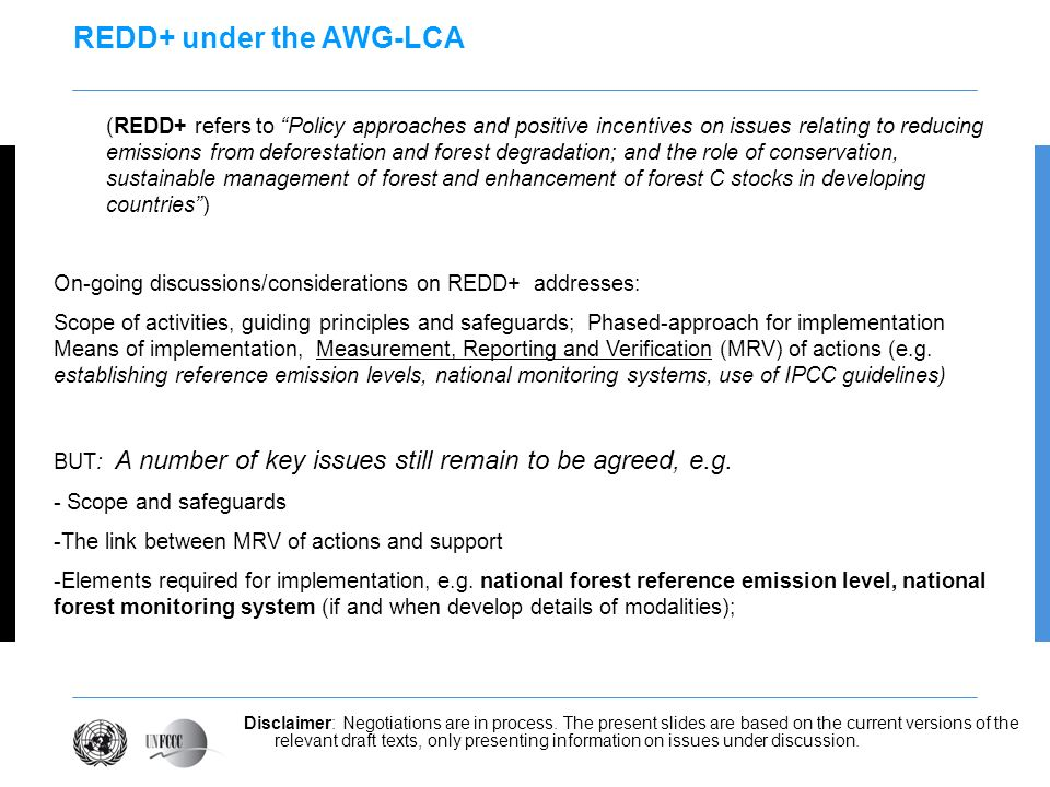 REDD+ under the AWG-LCA (REDD+ refers to Policy approaches and positive incentives on issues relating to reducing emissions from deforestation and for
