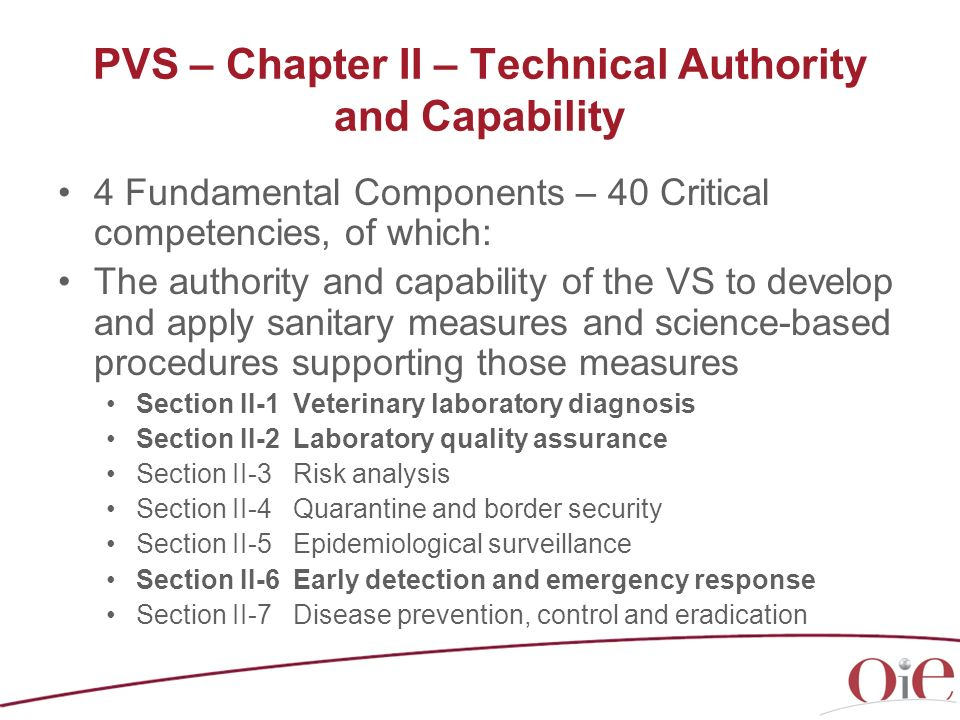 PVS – Chapter II – Technical Authority and Capability 4 Fundamental Components – 40 Critical competencies, of which: The authority and capability of t