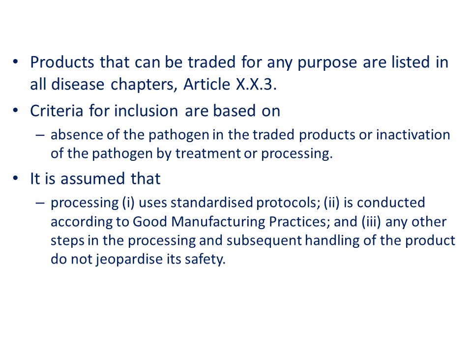 Products that can be traded for any purpose are listed in all disease chapters, Article X.X.3.