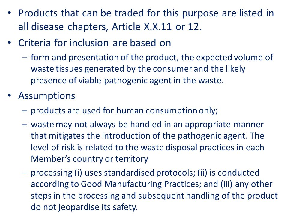Products that can be traded for this purpose are listed in all disease chapters, Article X.X.11 or 12.