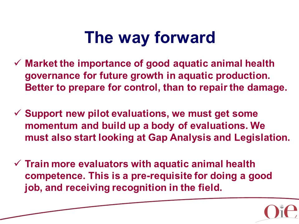 Market the importance of good aquatic animal health governance for future growth in aquatic production.