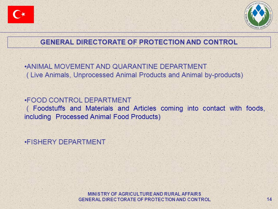 GENERAL DIRECTORATE OF PROTECTION AND CONTROL 14 MINISTRY OF AGRICULTURE AND RURAL AFFAIRS GENERAL DIRECTORATE OF PROTECTION AND CONTROL ANIMAL MOVEME