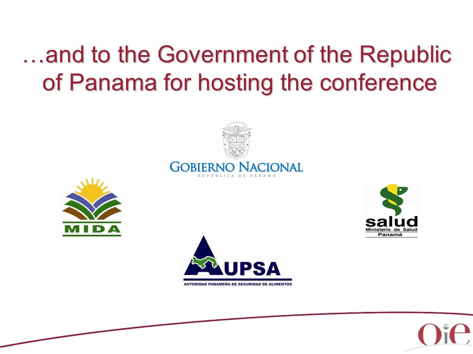 …and to the Government of the Republic of Panama for hosting the conference of Panama for hosting the conference