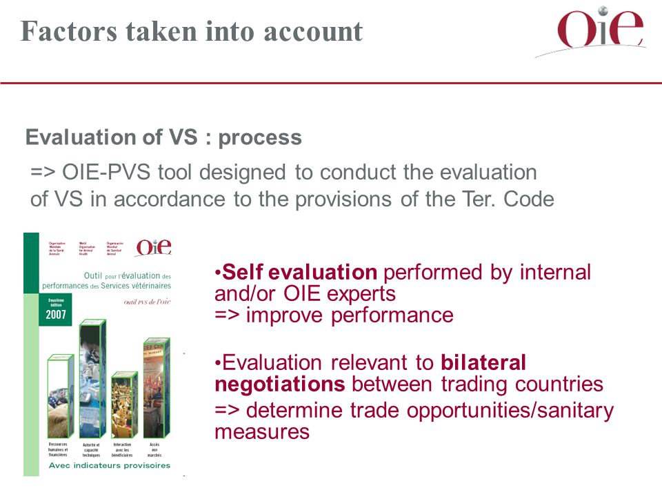 => OIE-PVS tool designed to conduct the evaluation of VS in accordance to the provisions of the Ter.
