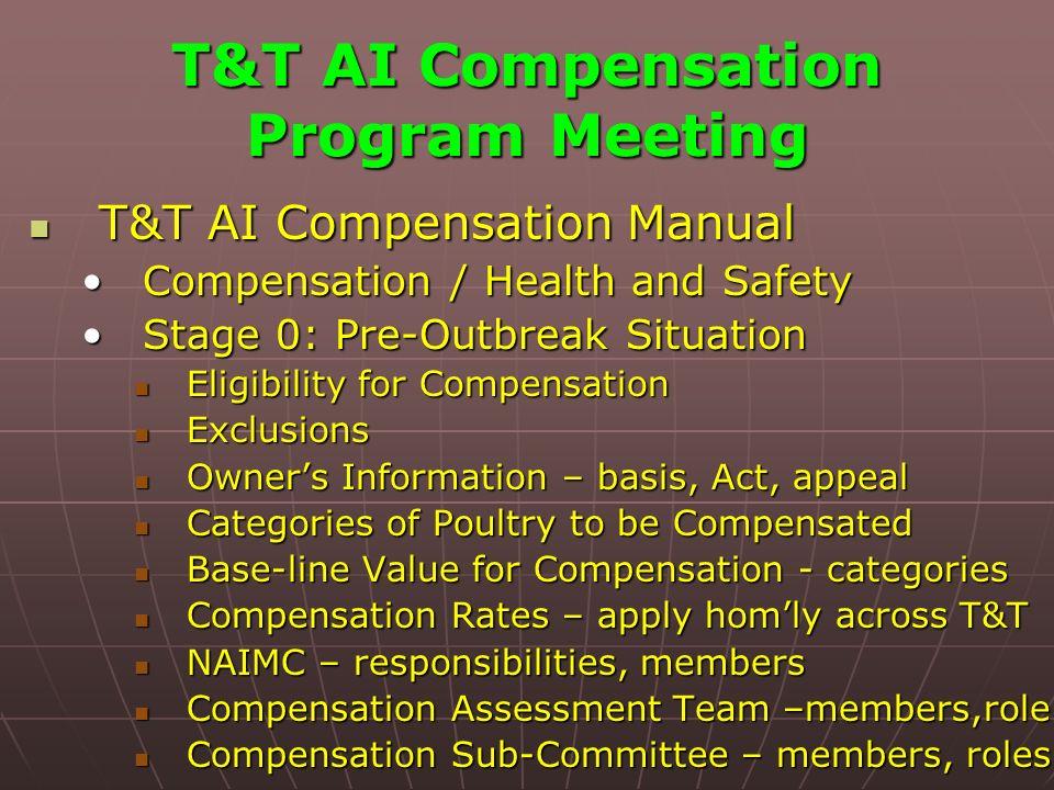 T&T AI Compensation Program Meeting T&T AI Compensation Manual T&T AI Compensation Manual Compensation / Health and SafetyCompensation / Health and Sa