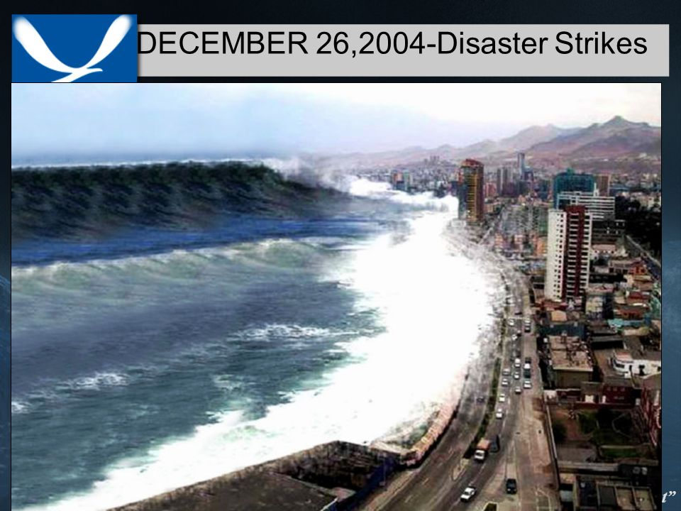 Taking the pulse of the planet DECEMBER 26,2004-Disaster Strikes