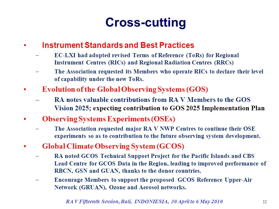 Cross-cutting Instrument Standards and Best Practices –EC-LXI had adopted revised Terms of Reference (ToRs) for Regional Instrument Centres (RICs) and