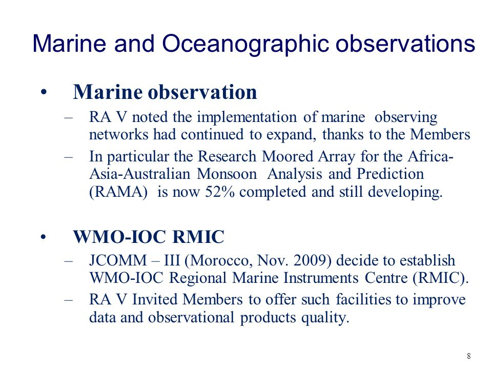 Terrestrial & Polar Observations Water cycle –The Association noted the activities carried out by the experts of the RA V Working Group on Hydrology (RA V-WGH) related to the Pacific-HYCOS and the progress on developing a WHYCOS component for the South-East Asian countries.