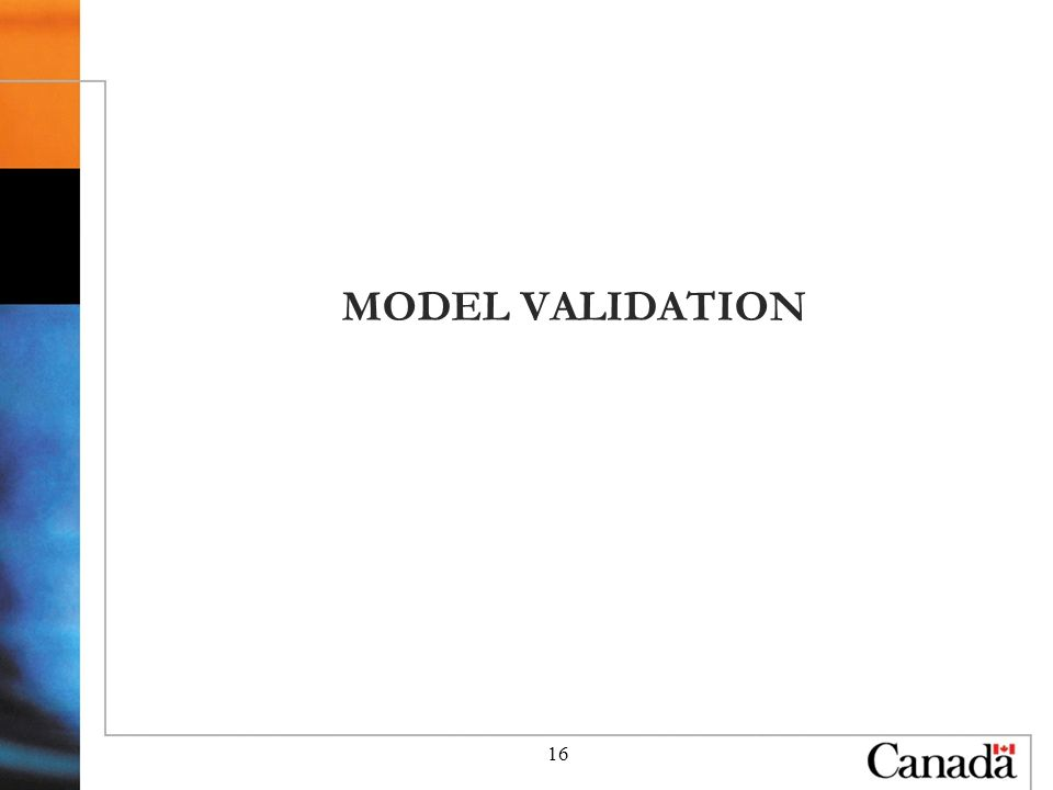 16 MODEL VALIDATION