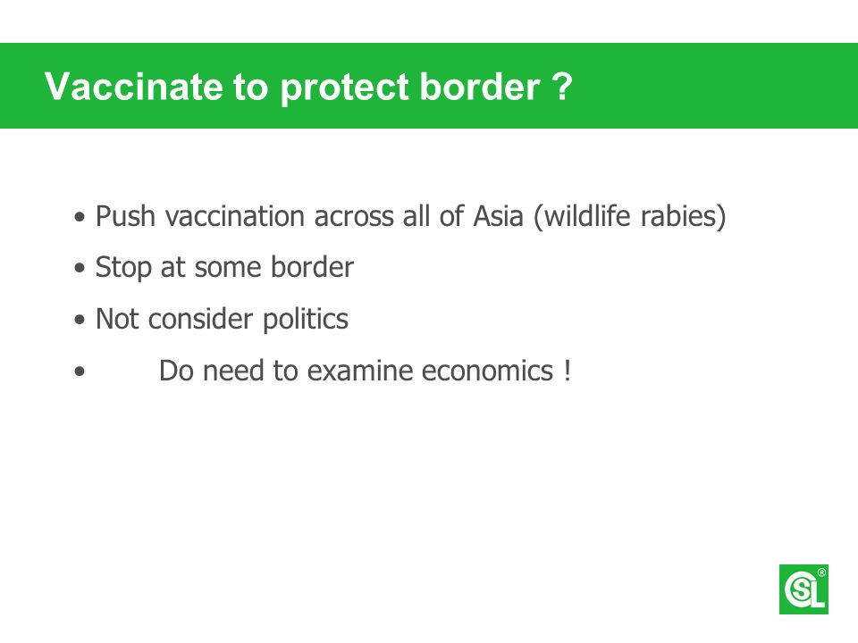 Vaccinate to protect border .
