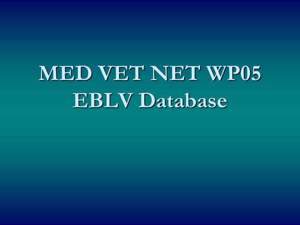 MED VET NET WP05 EBLV Database