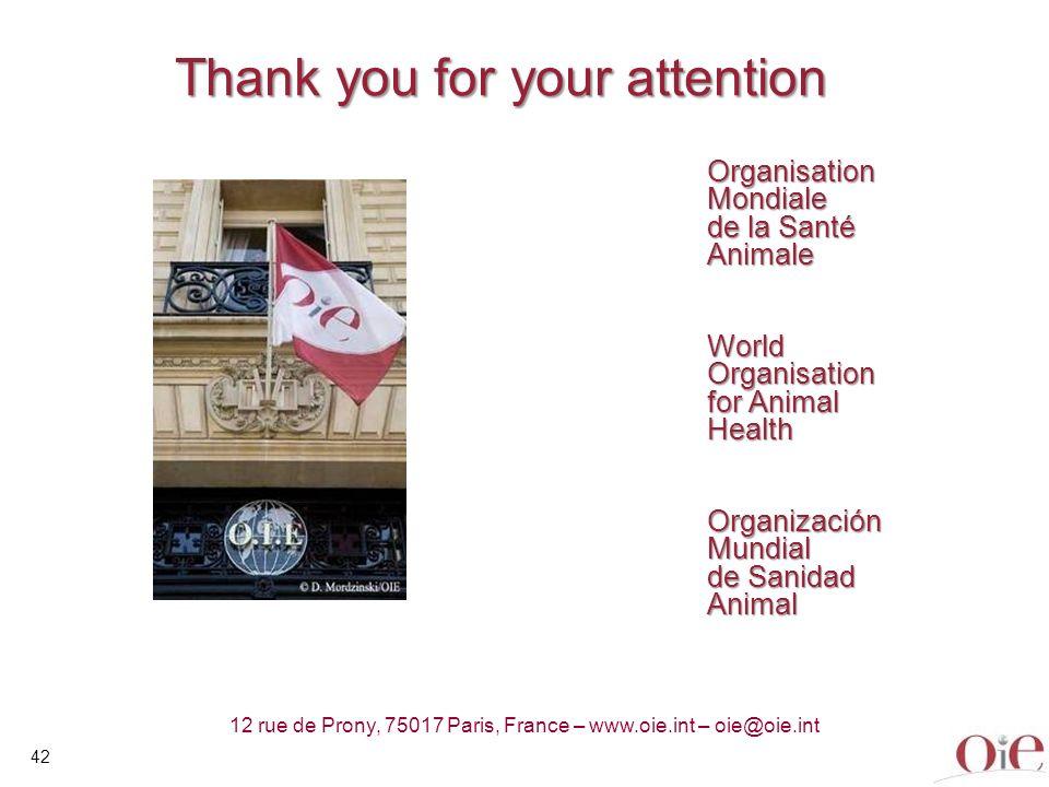 42 12 rue de Prony, 75017 Paris, France – www.oie.int – oie@oie.int Organisation Mondiale de la Santé Animale World Organisation for Animal Health Org