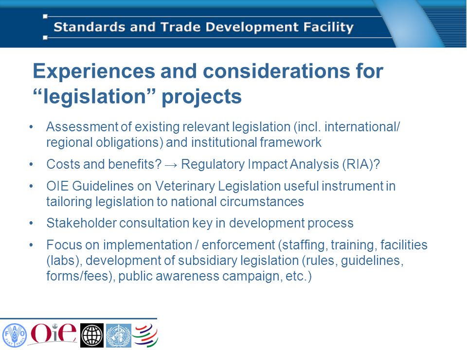Experiences and considerations for legislation projects Assessment of existing relevant legislation (incl.