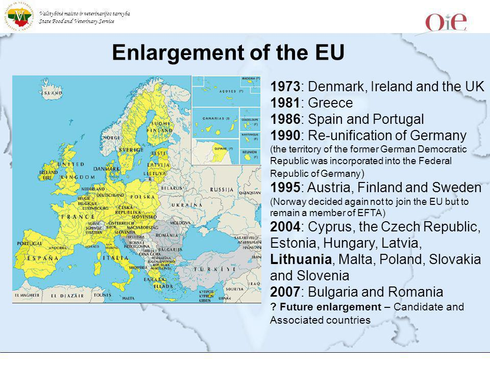 Valstybinė maisto ir veterinarijos tarnyba State Food and Veterinary Service Enlargement of the EU 1973: Denmark, Ireland and the UK 1981: Greece 1986: Spain and Portugal 1990: Re-unification of Germany (the territory of the former German Democratic Republic was incorporated into the Federal Republic of Germany ) 1995: Austria, Finland and Sweden (Norway decided again not to join the EU but to remain a member of EFTA) 2004: Cyprus, the Czech Republic, Estonia, Hungary, Latvia, Lithuania, Malta, Poland, Slovakia and Slovenia 2007: Bulgaria and Romania .
