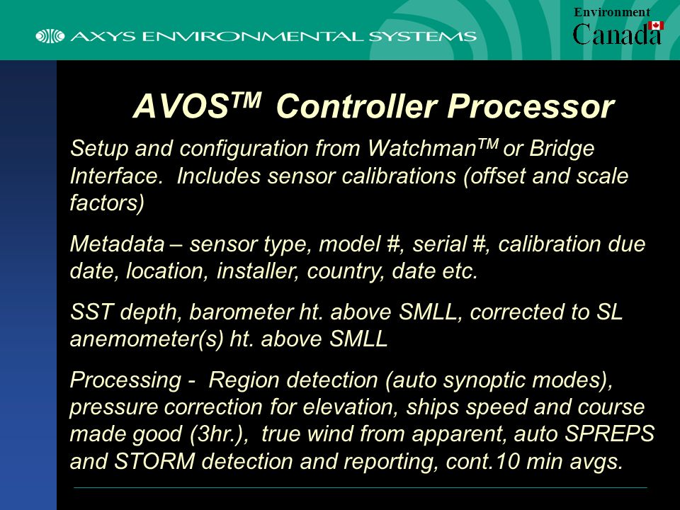 AVOS TM Controller Processor Setup and configuration from Watchman TM or Bridge Interface.