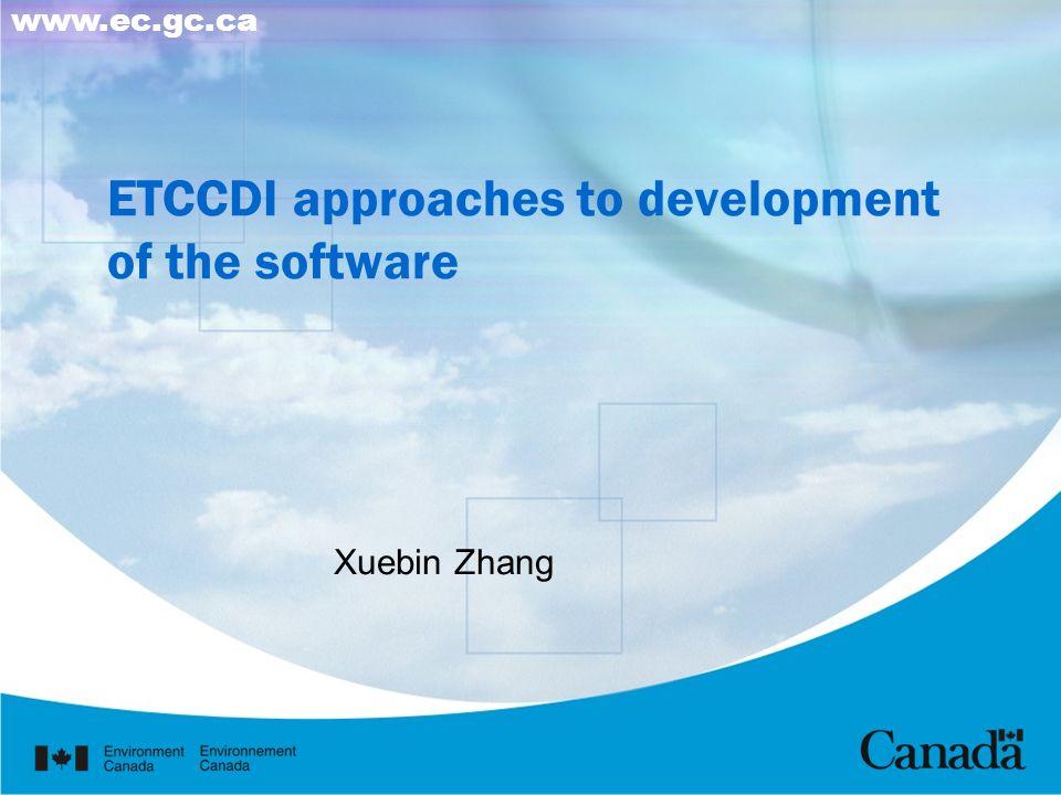 ETCCDI approaches to development of the software Xuebin Zhang www.ec.gc.ca