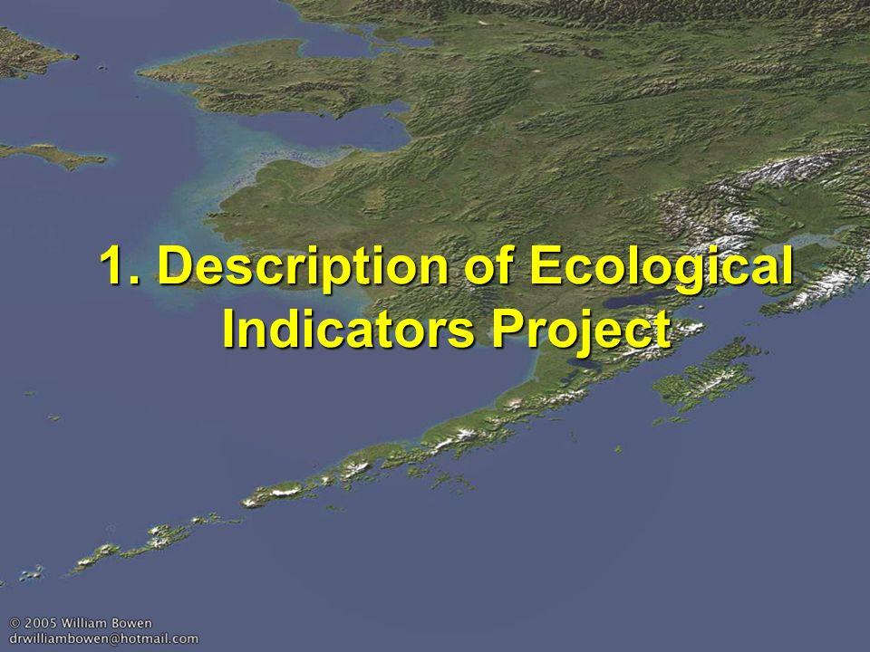 1. Description of Ecological Indicators Project